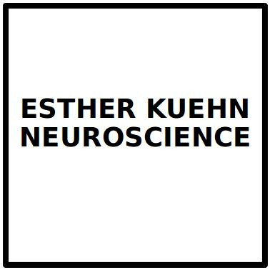 ESTHER KUEHN NEUROSCIENCE